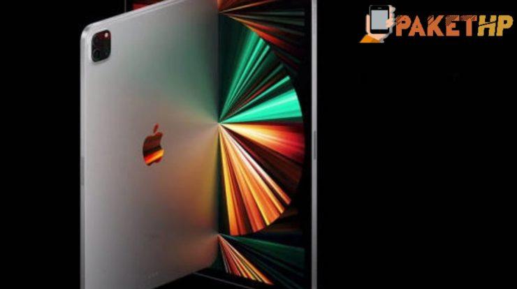 Ketahui Kelebihan iPad Pro 11(2021), Sebelum Anda membelinya