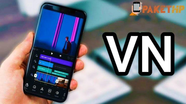 VN Aplikasi Edit Video Kekinian Ala Milenial 2021
