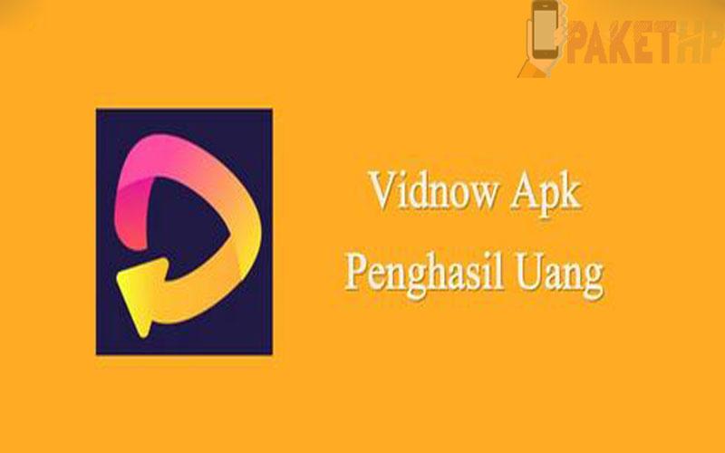 Download VidNow Apk, Aplikasi Penghasil Uang Terbaru 2021