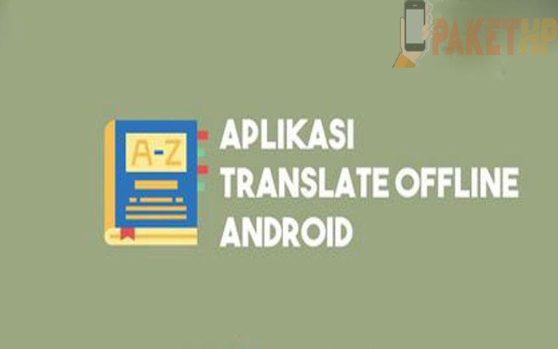2 Cara Menggunakan Aplikasi Google Translate Di Android