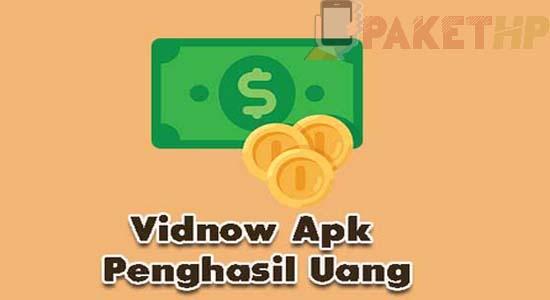 Aplikasi Vidnow Apk Penghasil Uang, Apakah Aman Atau Penipuan?