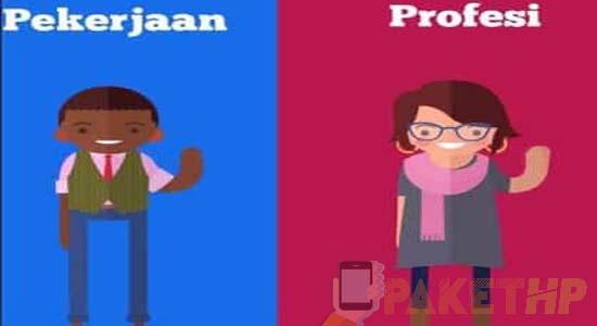 Perbedaan Antara Profesi dan Profesional, Cek Disini
